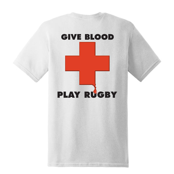 Give Blood - Play Rugby T-Shirt
