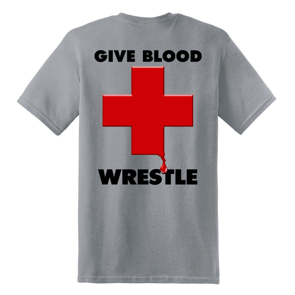 Give Blood - Wrestle T-Shirt
