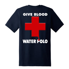 Give Blood - Play Water Polo T-Shirt