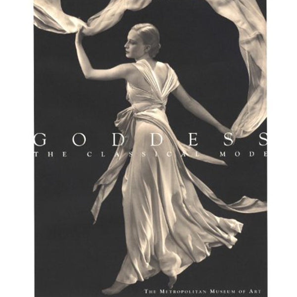 Goddess: The Classical Mode (Metropolitan Museum of Art Series)
