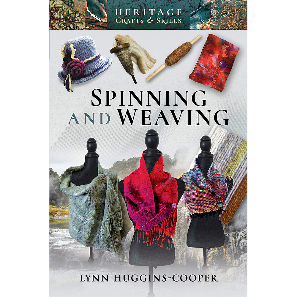 Spinning and Weaving (Heritage Crafts and Skills)