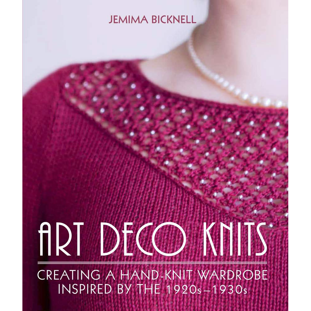 Art Deco Knits: Creating a hand-knit wardrobe inspired by the 1920s - 1930s - Selvedge Magazine