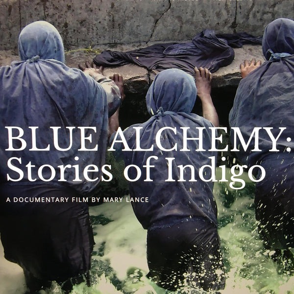 Mary Lance, Documentary, Blue Alchemy: Stories of Indigo