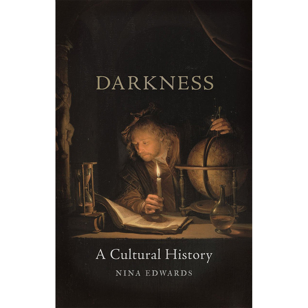 Darkness: A Cultural History