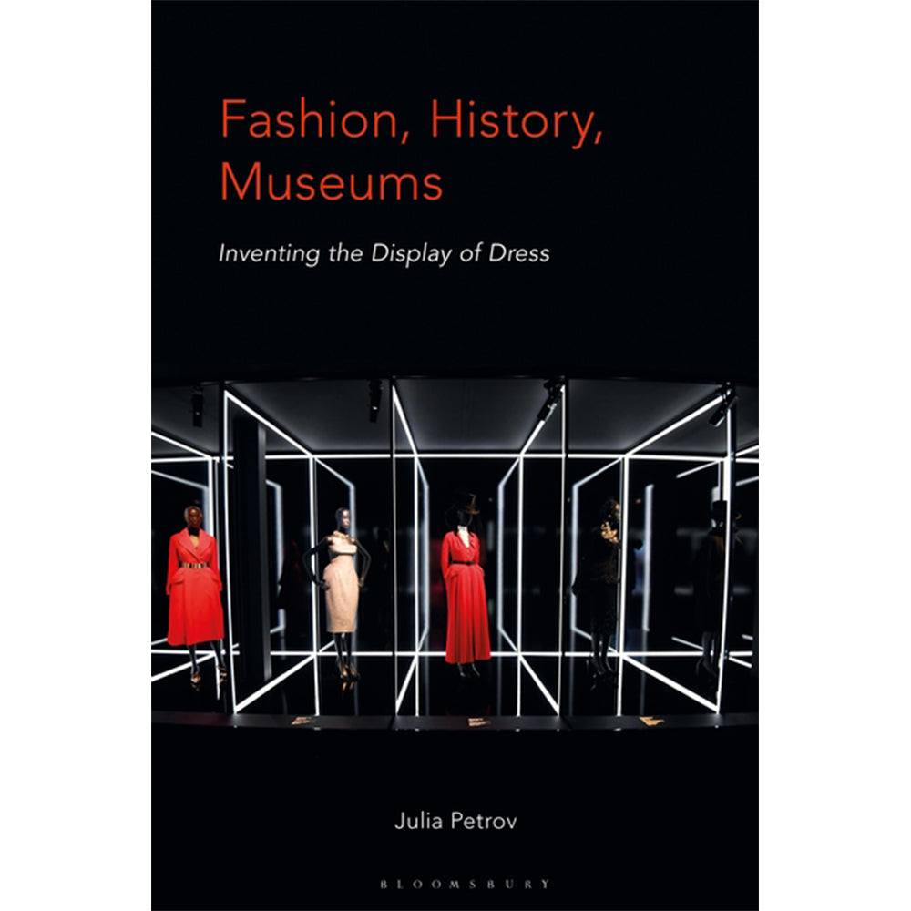 Fashion, History, Museums Inventing the display of dress - Selvedge Magazine
