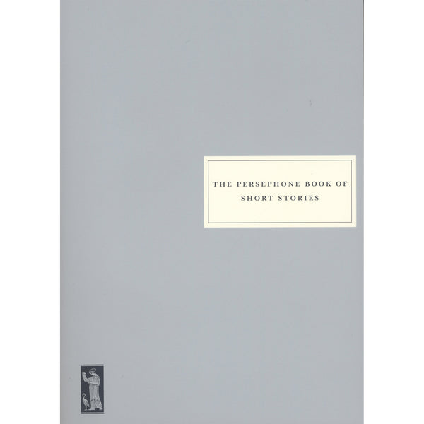 Persephone Books, The Persephone Book of Short Stories