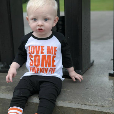 Love me some pumpkin pie - toddler thanksgiving outfit