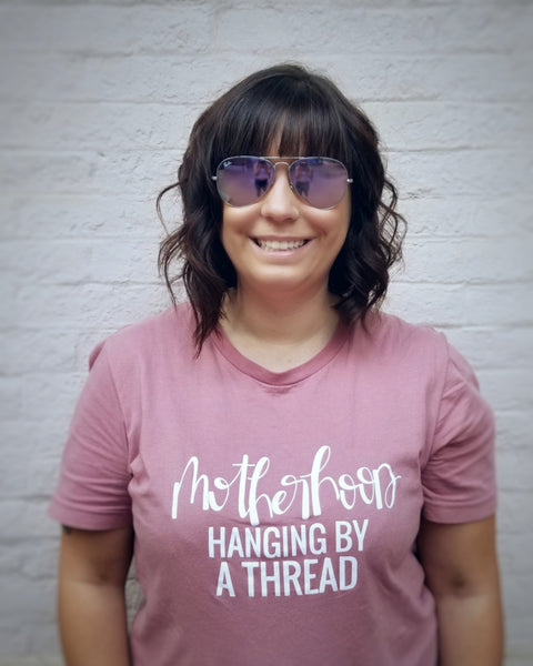 Motherhood, hanging by a tread - funny mom shirt