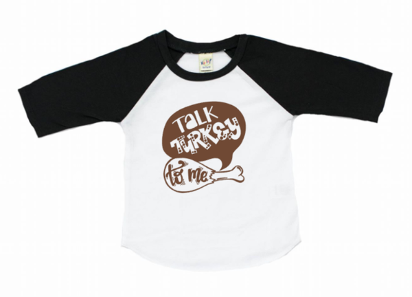 Talk turkey to me raglan, kids thanksgiving shirt.
