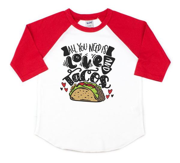 All you need is love and tacos - Valentine's day shirt