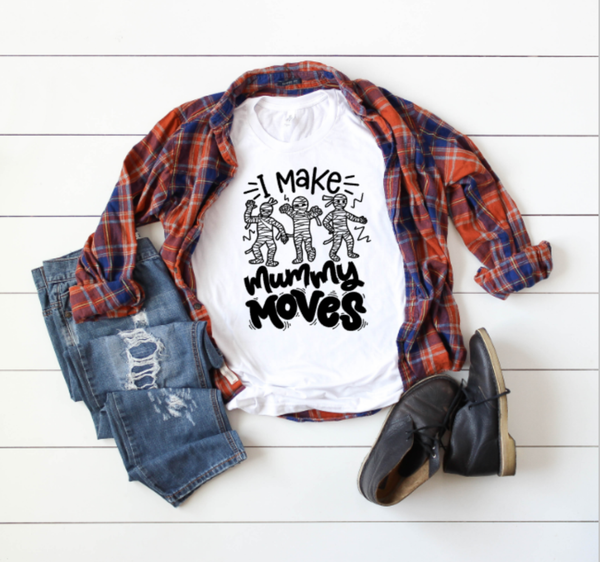 I make mummy moves adult tee