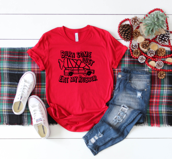 matching family Christmas vacation shirt  - Burn some dust eat my rubber