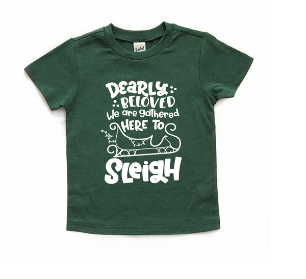 Sleigh Christmas shirt - Dearly beloved we are gathered here to sleigh