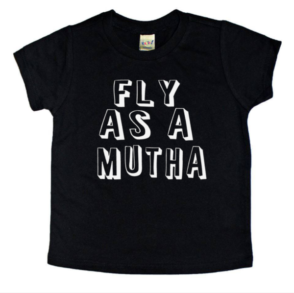 Fly as a mutha - trendy kids tee