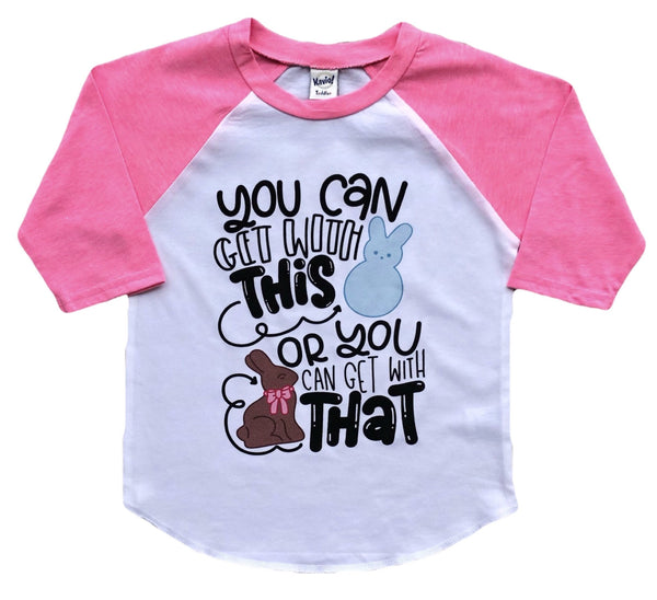 You can get with this - Easter kids tee