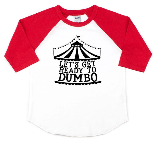 Let's get ready to DUMBO! Dumbo kids tee
