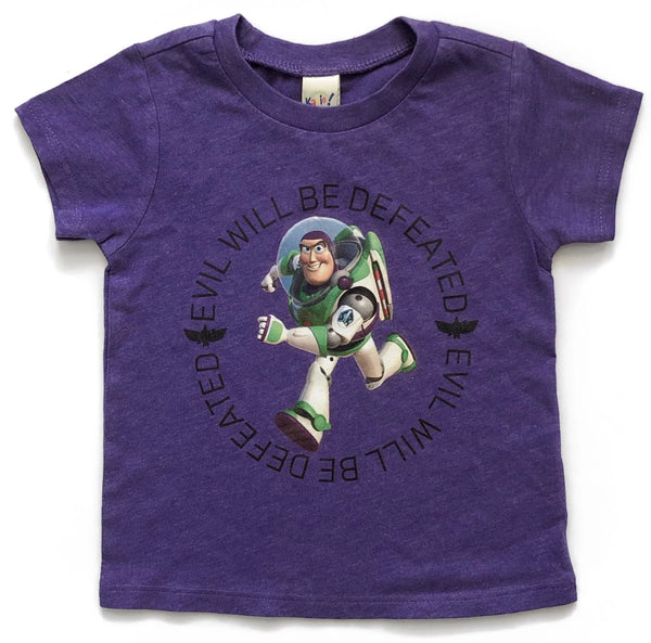 Evil will be defeated - buzz lightyear toystory tee