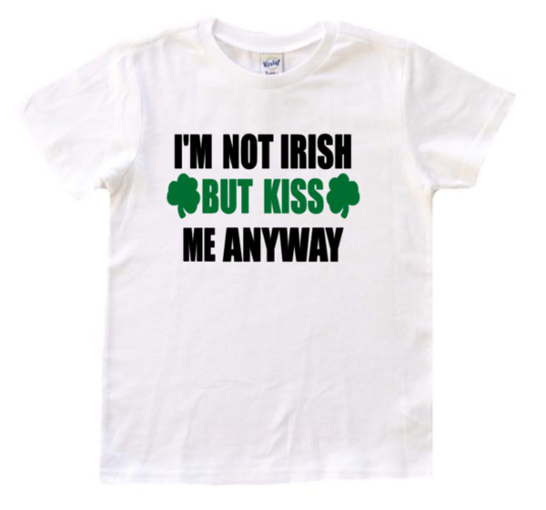 I'm not irish but kiss me anyway - kids st. patricks day tee