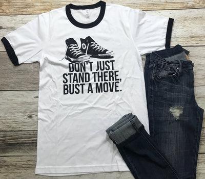women's graphic tees, bust a move tee, ruby's rubbish tees, dont' just stand there bust a move, free shipping