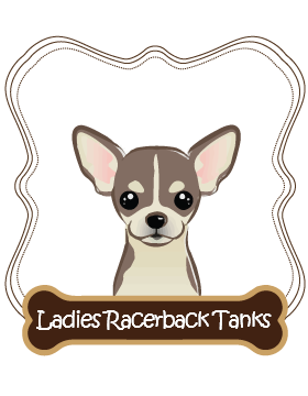Chihuahua Ladies Racerback Tanks