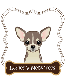 Chihuahua Ladies V-Neck Tees