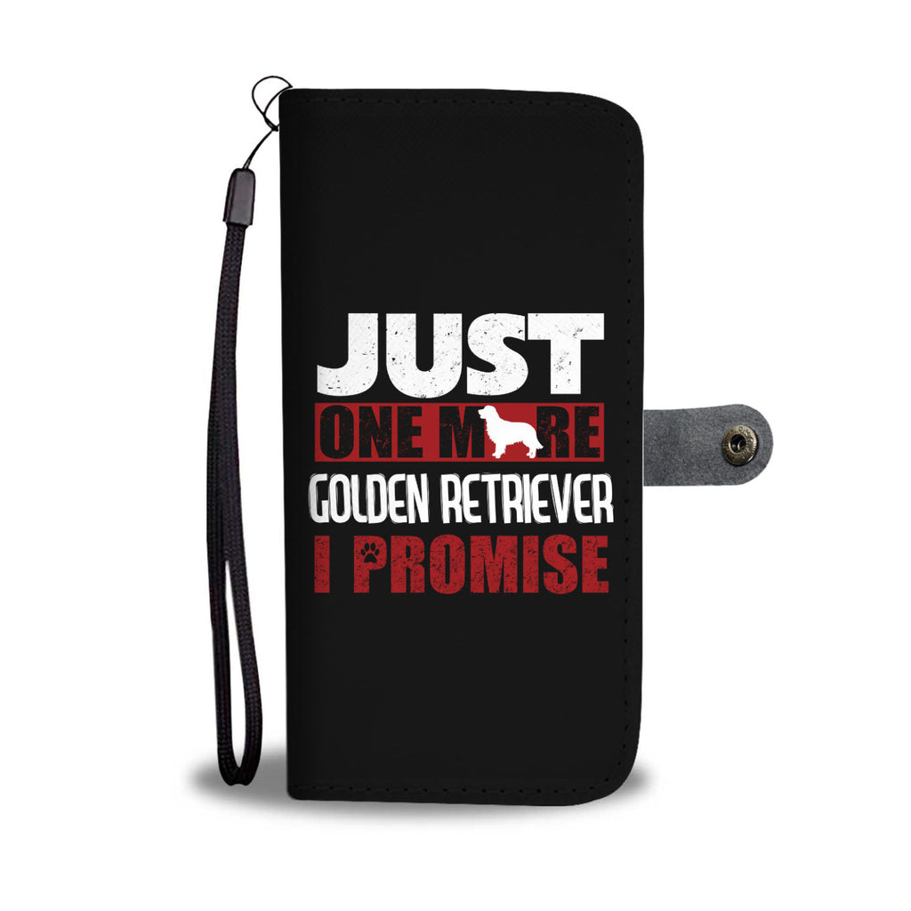 Just One More Golden Retriever Phone Case