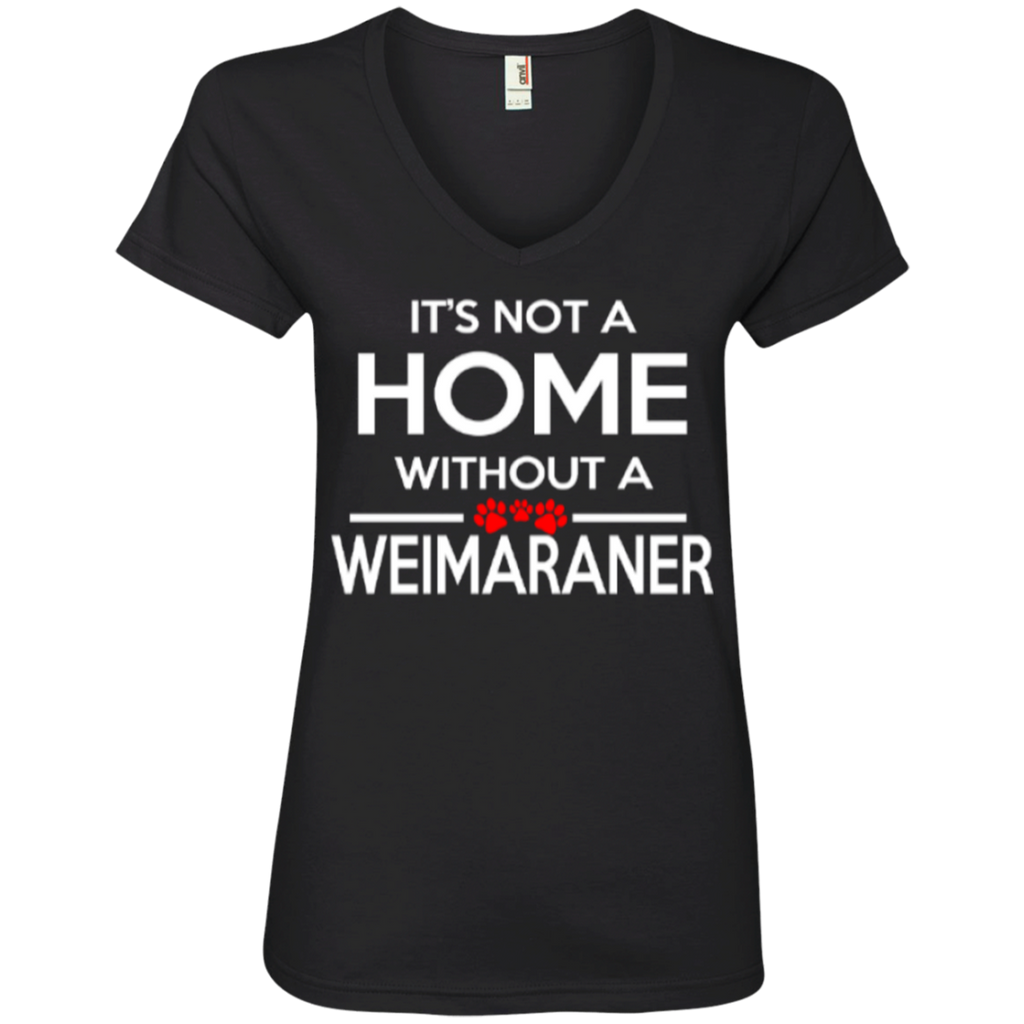 Not A Home Weimaraner Ladies' V-Neck Tee