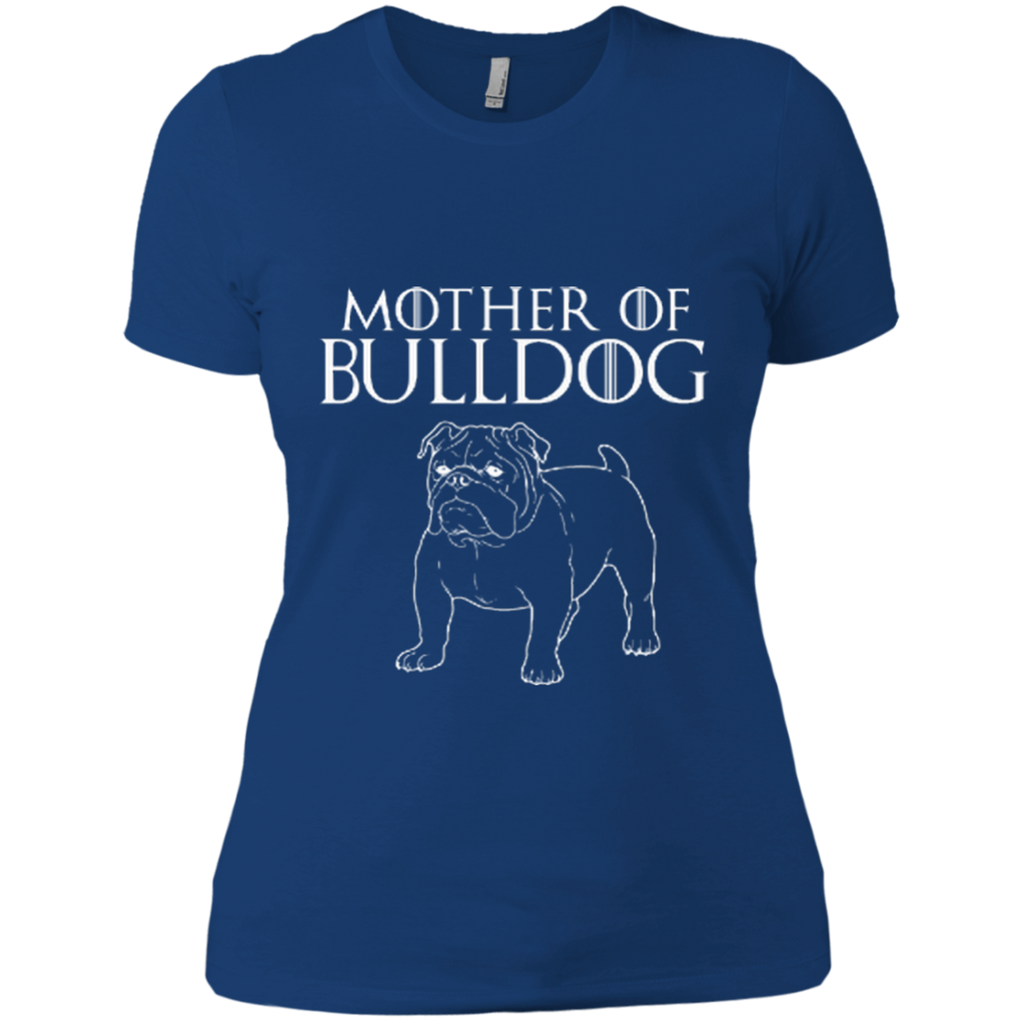 Mother Of Bulldog Fitted Tee