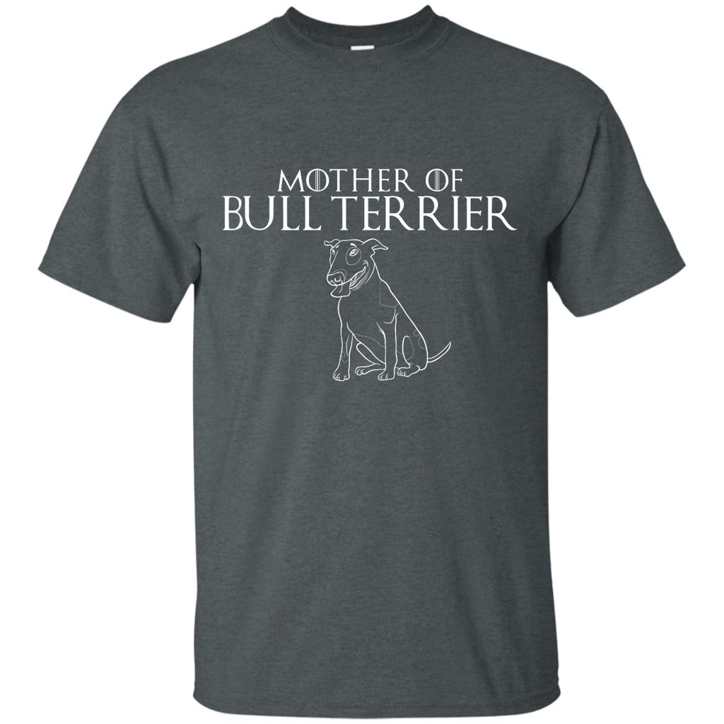 Mother Of Bull Terrier Ultra Cotton T-Shirt