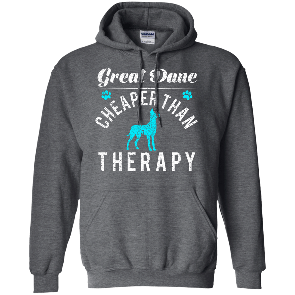 Great Dane Cheaper Than Therapy Pullover Hoodie