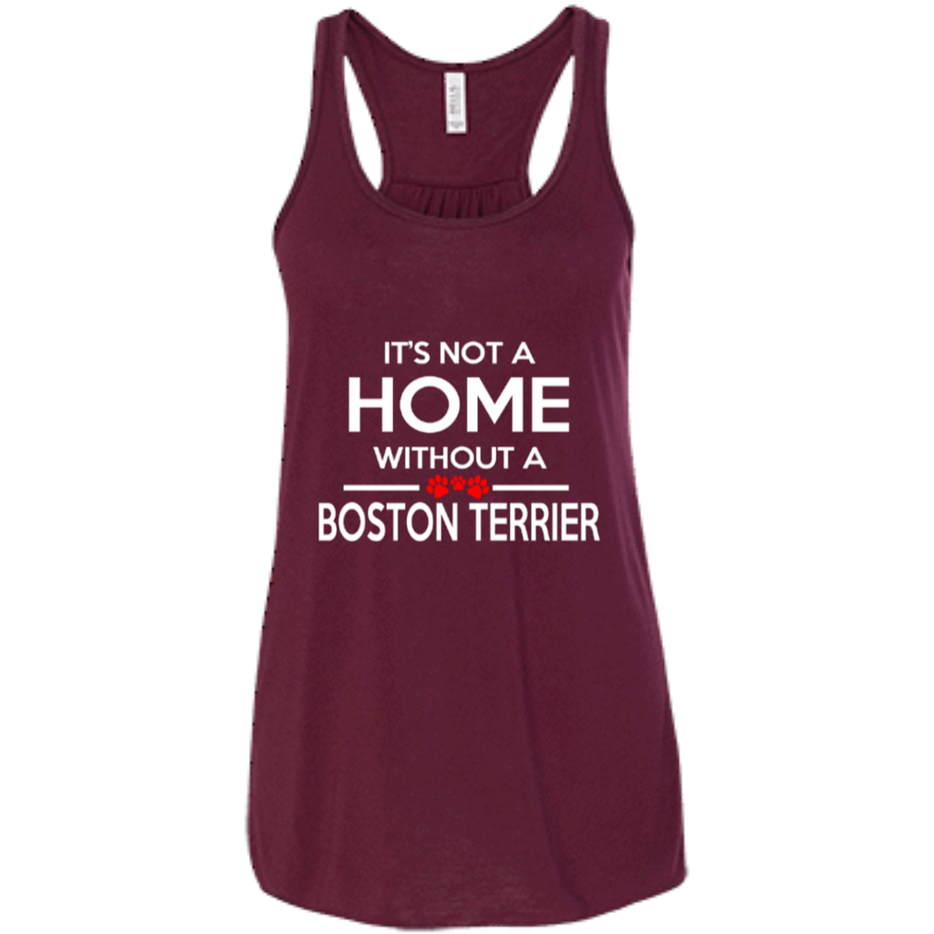 Not A Home Boston Terrier Racerback Tank