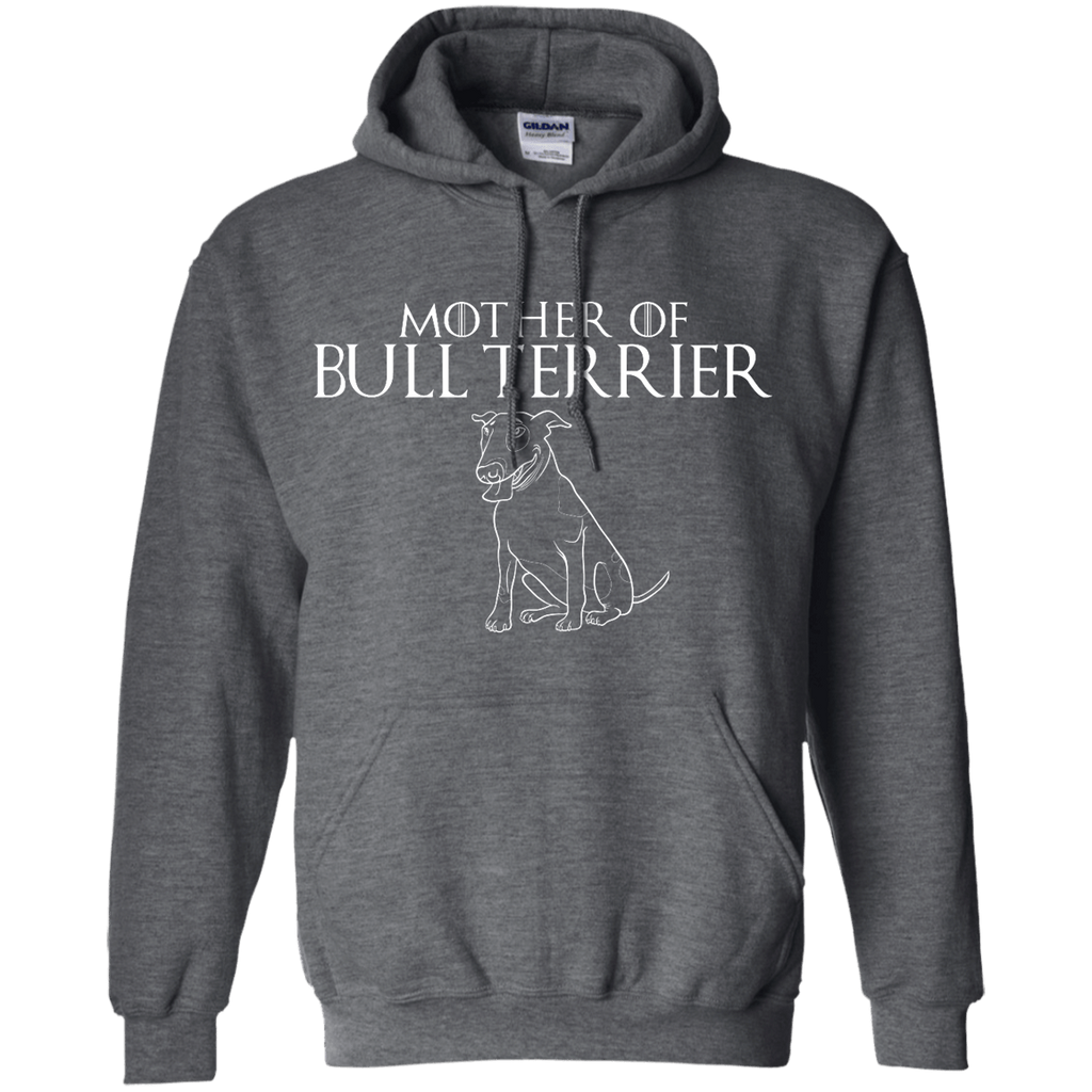 Mother Of Bull Terrier Pullover Hoodie