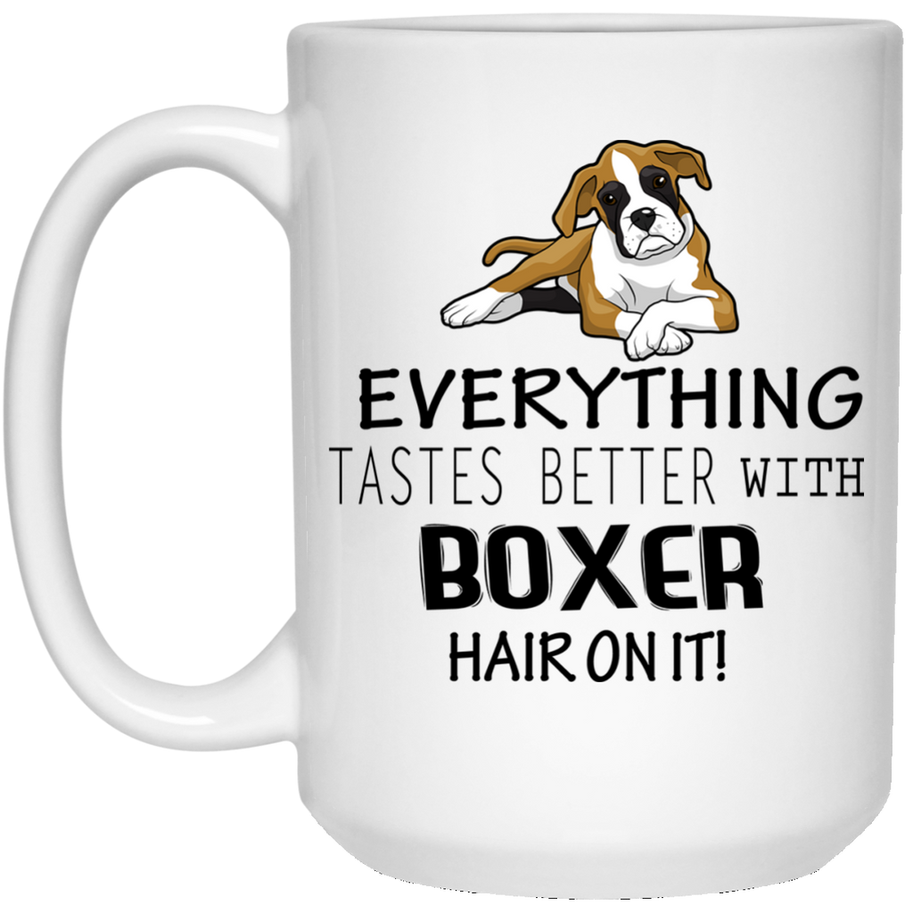 Boxer Everything Tastes Better Mug - 15oz