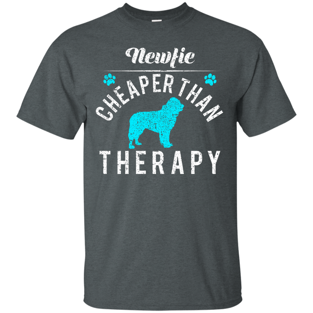 Newfie Cheaper Than Therapy Ultra Cotton T-Shirt