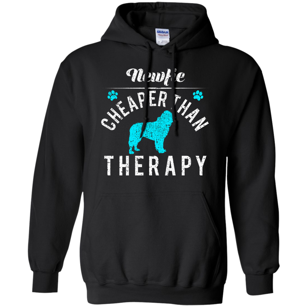 Newfie Cheaper Than Therapy Pullover Hoodie