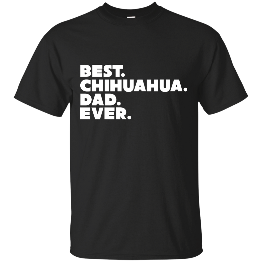 Best Chihuahua Dad Ultra Cotton T-Shirt