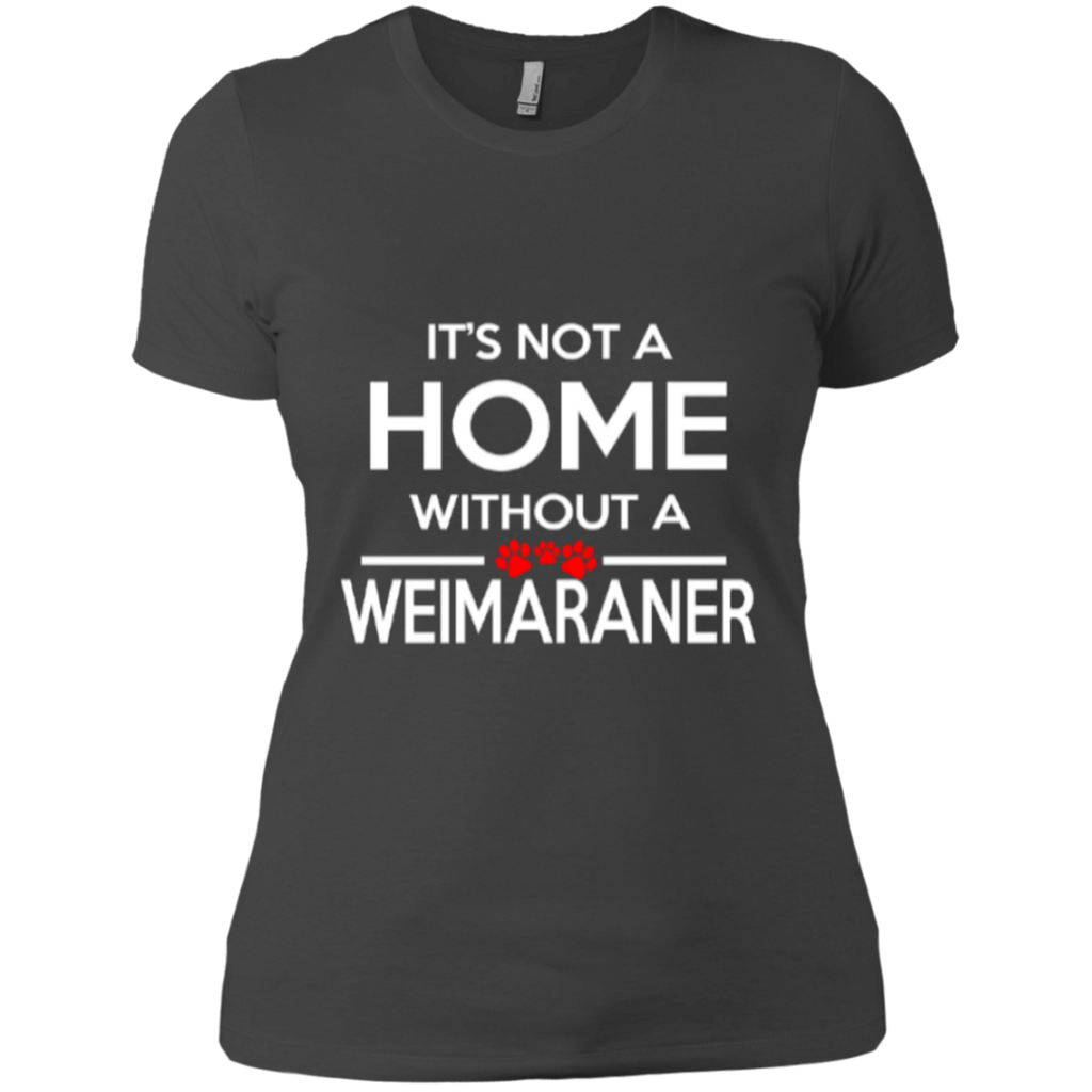Not A Home Weimaraner Fitted Tee