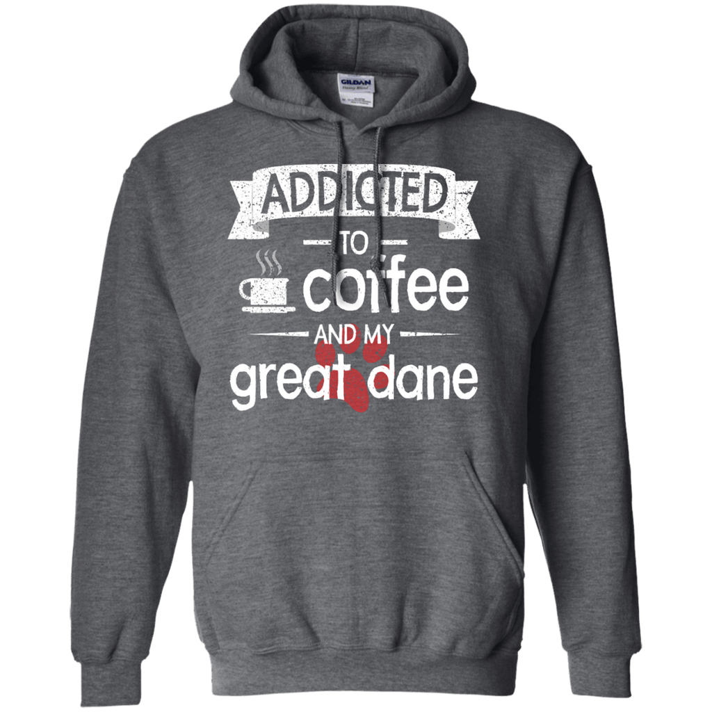 Addicted Great Dane Pullover Hoodie