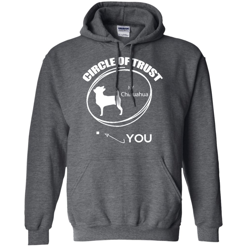 chihuahua Cirlcle of Trust Pullover Hoodie