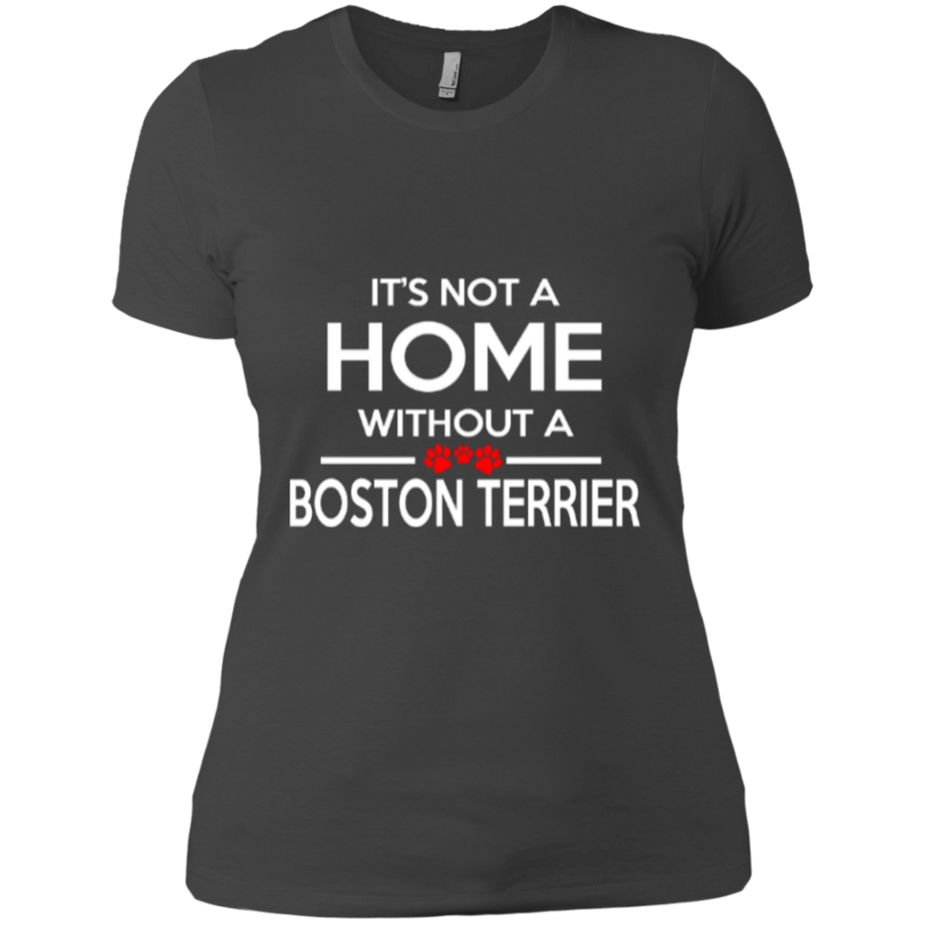 Not A Home Boston Terrier Fitted Tee