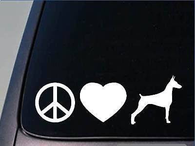 "Peace Love Doberman Pinscher Sticker 8"" Vinyl Dobie"