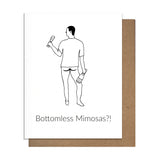 Bottomless Mimosas Card,  Greeting Card, handmade, american made - The Matt Butler