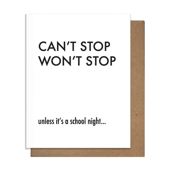 Can't Stop Won't Stop Card,  Greeting Card, handmade, american made - The Matt Butler
