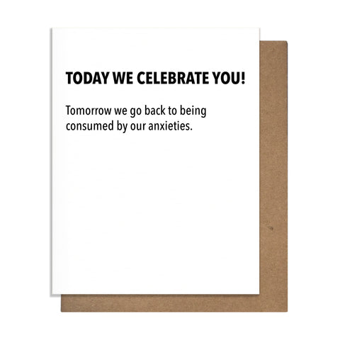 Today We Celebrate You Birthday Card,  Greeting Card, handmade, american made - The Matt Butler