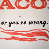 Love Bacon Print