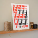 F Yeah Print,  Prints, handmade, american made - The Matt Butler