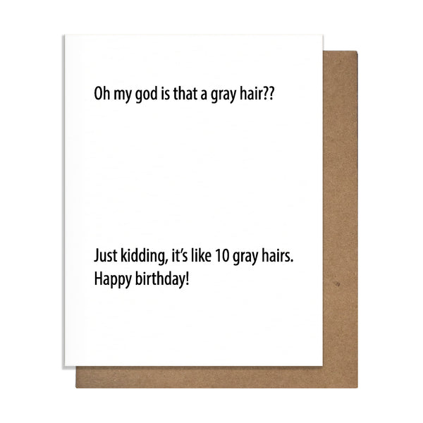 Gray Hair Card,  Greeting Card, handmade, american made - The Matt Butler