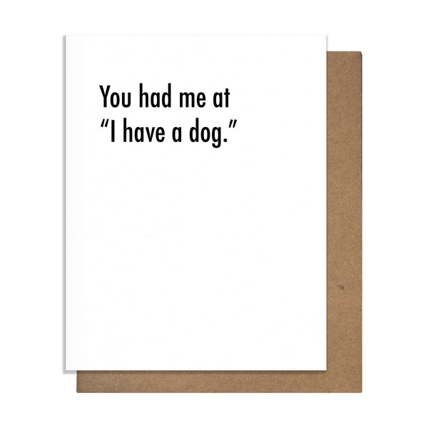 You Had Me at Dog Love Card,  Greeting Card, handmade, american made - The Matt Butler