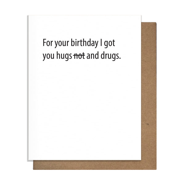 Hugs and Drugs Card