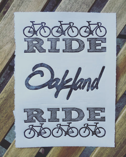 Ride Oakland Ride,  Prints, handmade, american made - The Matt Butler